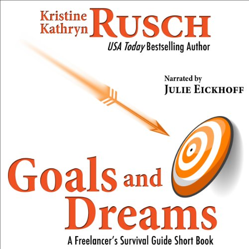 Goals and Dreams audiobook cover art