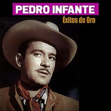 Pedro Infante / Éxitos de Oro