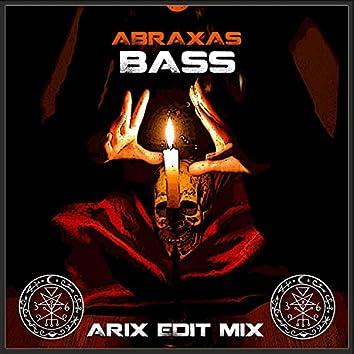 Abraxas Bass (Arix Edit Mix)