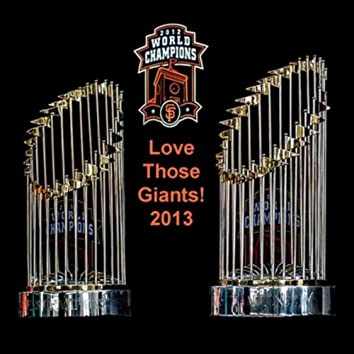 Love Those Giants 2013