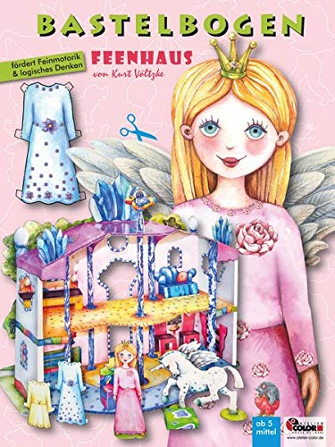 Feenhaus Bastelbogen mit Anziehpuppe: 3d bespielbares Puppenhaus für Prinzessin und Einhorn