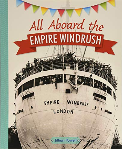 Reading Planet KS2 - All Aboard the Empire Windrush - Level 4: Earth/Grey band (Rising Stars Reading Planet)
