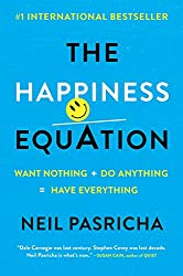 The Happiness Equation by Neil Pasricha | Book Review | House Style Editing