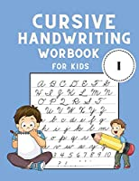 Cursive Handwriting Workbook for Kids: Cursive Letter Tracing Book - Cursive Writing Practice Book for Kids to Learn writing - Handwriting Practice for Children