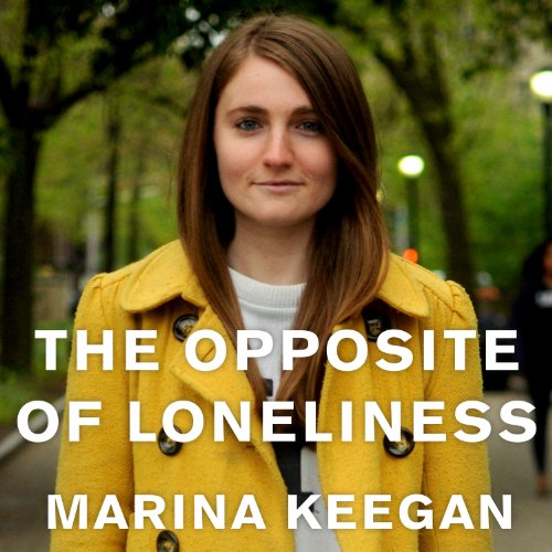 The Opposite of Loneliness audiobook cover art