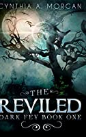 The Reviled: Large Print Hardcover Edition