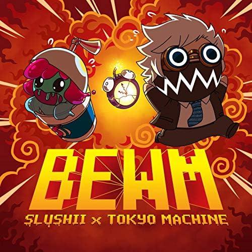 Slushii & Tokyo Machine