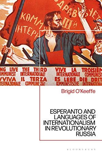 Esperanto and Languages of Internationalism in Revolutionary Russia (Hardcover)