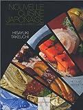 Nouvelle cuisine japonaise - Recettes pour le corps et l'esprit