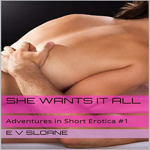 She Wants it All audiobook cover art