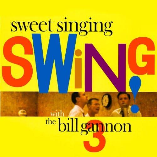 The Bill Gannon Three