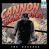 THE BAZOOKA