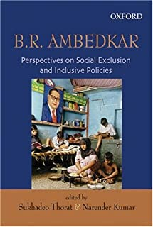 Ambedkar on Social Exclusion and Inclusion by Sukhadeo Thorat (2008-03-15)