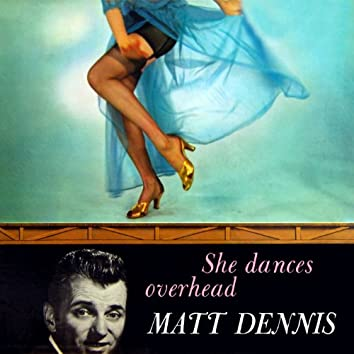 She Dances Overhead