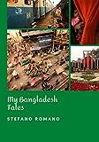 My Bangladesh Tales