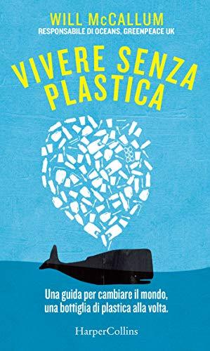 Vivere senza plastica