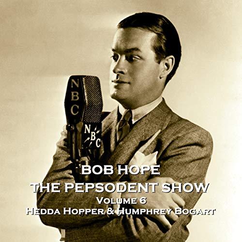 The Pepsodent Show - Hedda Hopper & Humphrey Bogart cover art