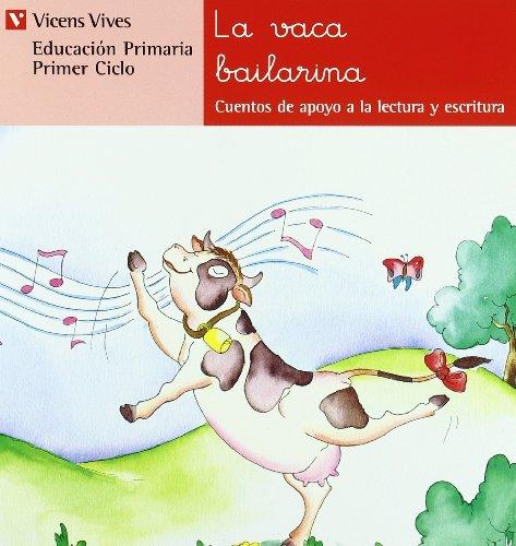 N.9 La Vaca Bailarina (Cuentos de Apoyo. serie Roja) - 9788431629519