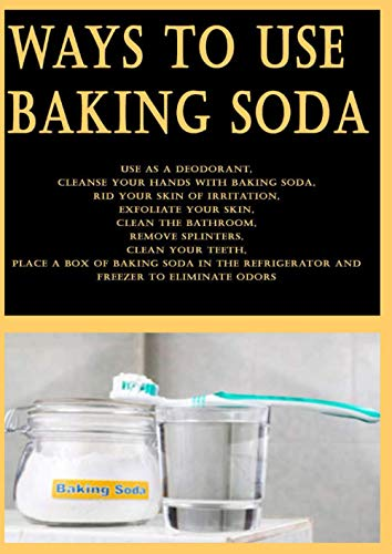 Ways to Use Baking Soda: Use as a deodorant, Cleanse your hands with baking soda, Rid your skin of irritation, Exfoliate your skin, Clean the ... a box of baking soda in the refrigerator