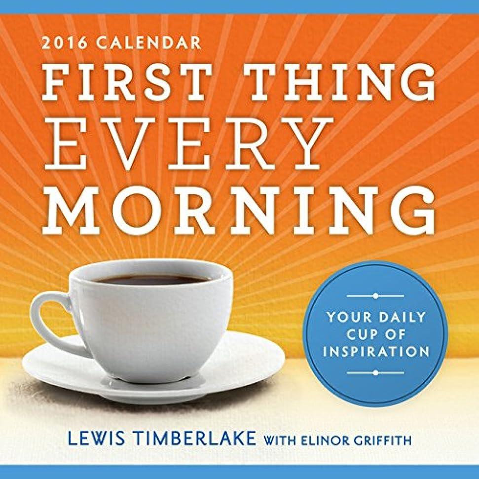 バイオリニストコンベンションリーズFirst Thing Every Morning 2016 Calendar: Your Daily Cup of Inspiration