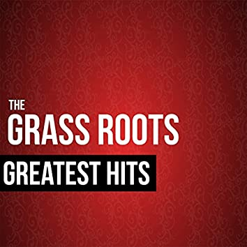 The Grass Roots Greatest Hits
