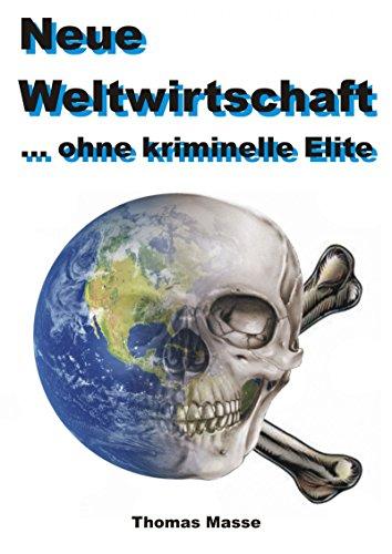 Neue Weltwirtschaft: ... ohne kriminelle Elite