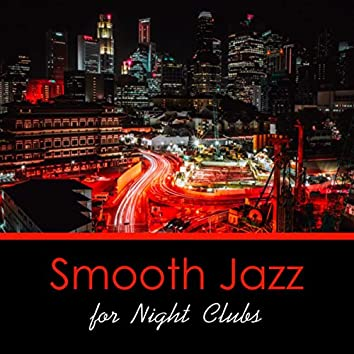 Smooth Jazz for Night Clubs, Jazz in the Moonlight, Background Instrumental Beats, Lounge Chillout