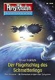 Perry Rhodan 2959: Der Flügelschlag des Schmetterlings: Perry Rhodan-Zyklus 'Genesis' (Perry...