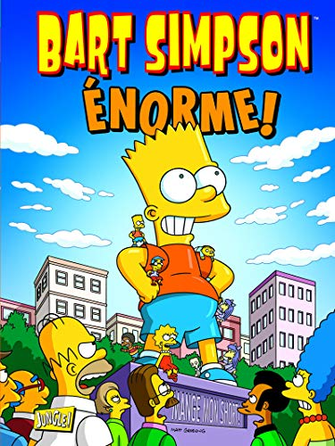 Bart Simpson - tome 8 Enorme ! (08)
