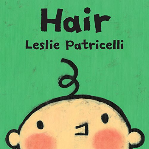 Hair (Leslie Patricelli Board Books) (English Edition)