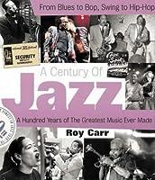 A Century of Jazz