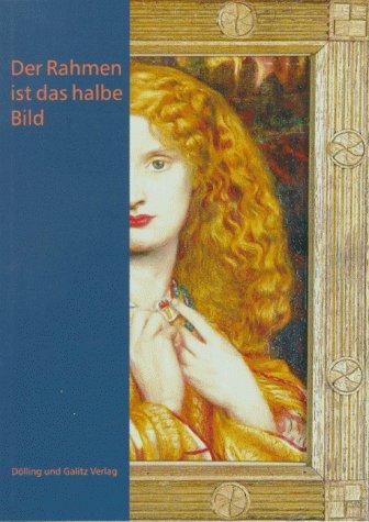Der Rahmen ist das halbe Bild. Bilderrahmen in der Hamburger Kunsthalle