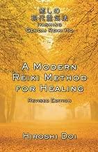 A Modern Reiki Method for Healing by Hiroshi Doi (29-Nov-2013) Paperback