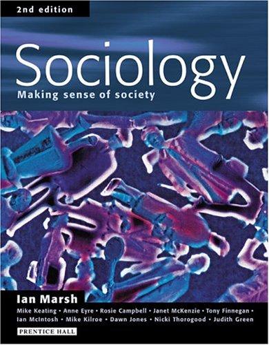 Sociology: Making Sense of Society