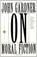 On Moral Fiction (Basic Books Classics)