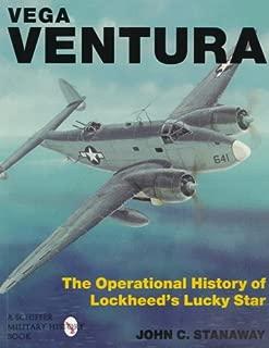 Vega Ventura: The Operational Story of Lockheed's Lucky Star (Schiffer Military History)