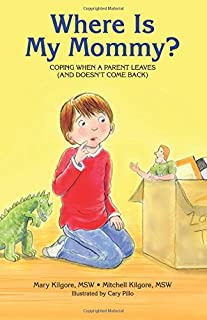 Where Is My Mommy?: A Book about Children's Fears