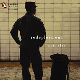 Redeployment                   By:                                                                                                                                 Phil Klay                               Narrated by:                                                                                                                                 Craig Klein                      Length: 7 hrs and 46 mins     698 ratings     Overall 4.2