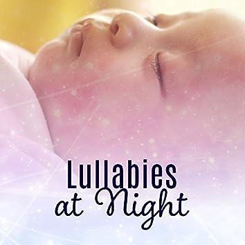 Lullabies at Night – Sleeping Baby, Restful Sleep, Soothing Melodies to Bed, Calm Baby, Deep Sleep