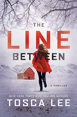The Line Between: A Novel by [Tosca Lee]