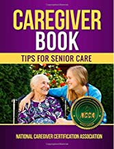 Caregiver Book: Tips for Senior Care