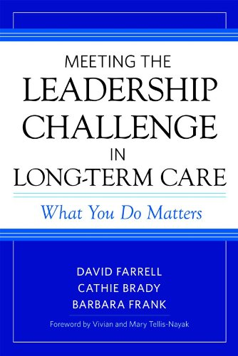 Compare Textbook Prices for Meeting the Leadership Challenge in Long-Term Care 1 Edition ISBN 9781932529708 by Farrell, David,Brady, Cathie,Frank, Barbara