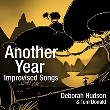 Another Year: Improvised Songs