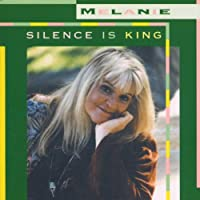 Silence Is King