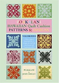 Poakalani Quilt Cushion Patterns and Designs, Vol. 4