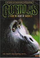 Gorillas - From the Heart of Darkness