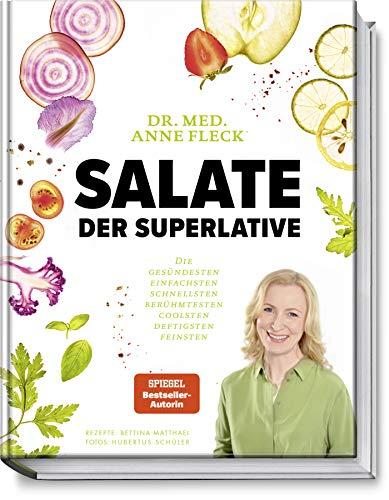 Salate der Superlative: Die gesündesten, einfachsten, schnellsten, berühmtesten, coolsten, deftigsten, feinsten