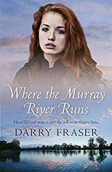 Where The Murray River Runs by [Darry Fraser]