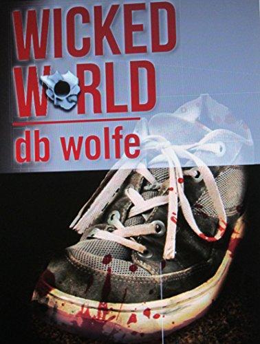 Wicked World (Sam Sauria series) (English Edition)