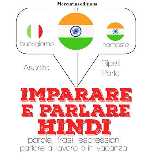 Imparare e parlare Hindi audiobook cover art